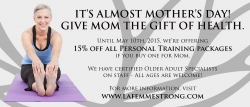 Celebrate Mothers' Day with La Femme Strong